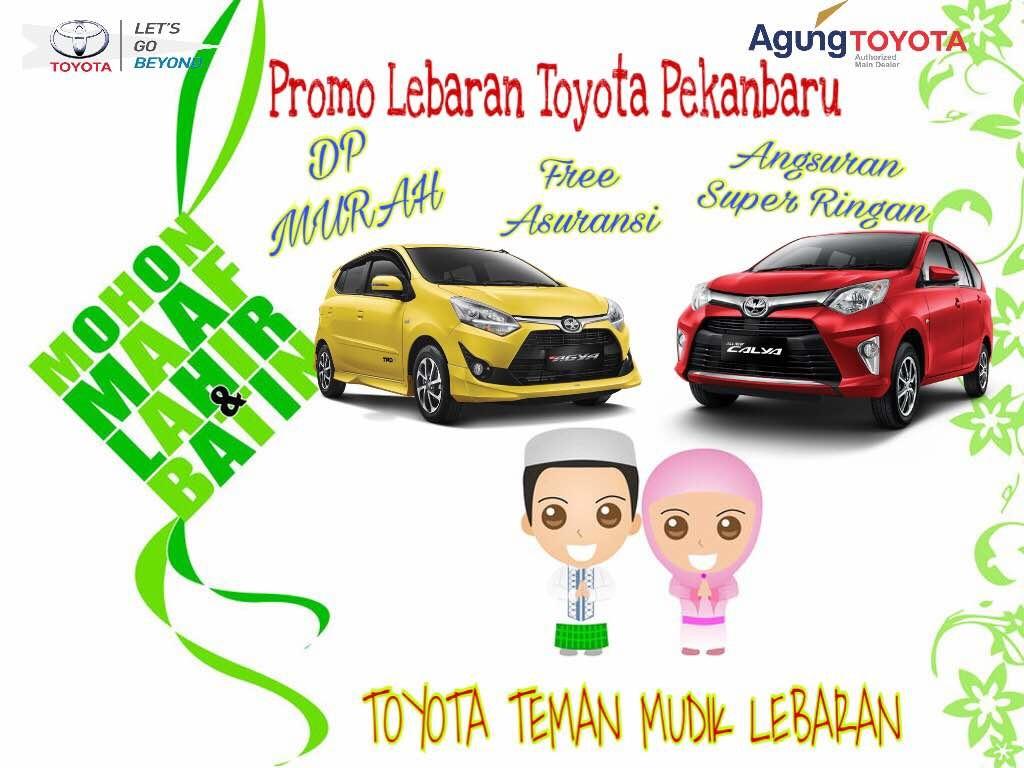 Promo Toyota Pekanbaru Lebaran 2017
