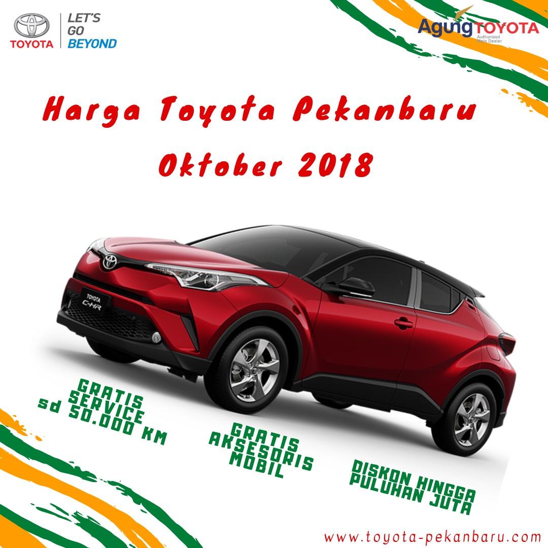 HARGA TOYOTA PEKANBARU OKTOBER 2018